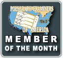 Polygraph Examiners of America - Member of the Month